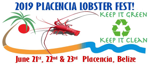 Placencia Lobster Fest June 21,22,23